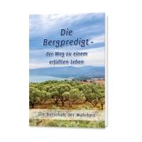 Leseprobe »Die Bergpredigt - der Weg zu einem erfüllten Leben«